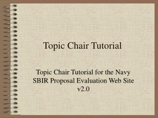 Topic Chair Tutorial