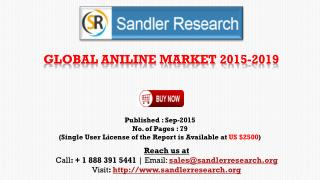 World Aniline Market to Grow at 6.76% CAGR to 2019 Says a New Research Report