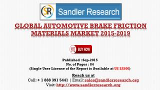 Global Automotive Brake Friction Materials Market Growth to 2019 Forecasts and Analysis Report