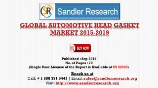 World Automotive Head Gasket Market Research Report 2015 – 2019