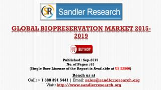 World Biopreservation Market Research Report 2015 – 2019