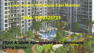 Luxe Towers Ghatkopar East Mumbai