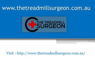 www.thetreadmillsurgeon.com.au