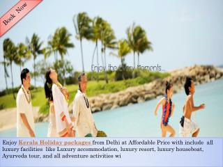 Enjoy Kerala Holiday Packages