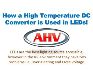 How a High Temperature DC Converter is Used in LEDs!