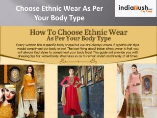 How to Choose Ethnic Wear as Per Your Body Type #Infographic