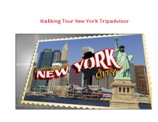 Walking Tour New York Tripadvisor