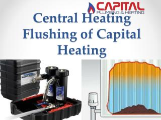 Central Heating Flushing of Capital Heating