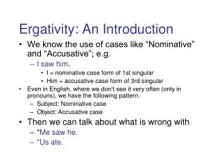 Ergativity: An Introduction