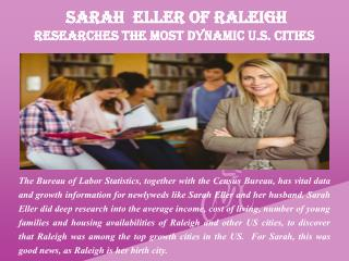 Sarah  Eller of Raleigh  - Researches the Most Dynamic U.S. Cities