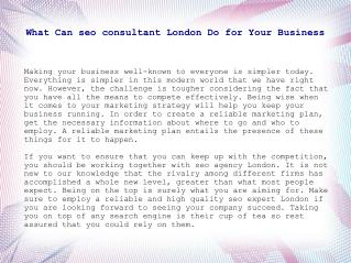 What Can seo consultant London Do for Your Company