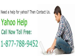 Call Yahoo Help 1-877-788-9452 Toll Free For Yahoo Issues