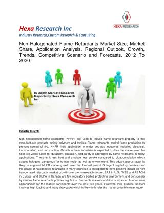 Non Halogenated Flame Retardants Market Size, Market Share, Application Analysis, Regional Outlook, Growth, Trends, Comp