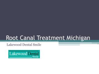 Root canal treatment michigan