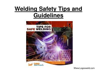 Welding Safety Tips and Guidelines