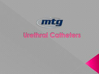 Urinary Catherers