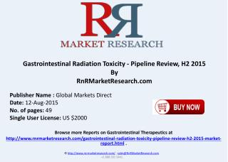 Gastrointestinal Radiation Toxicity Pipeline Therapeutics Assessment Review H2 2015