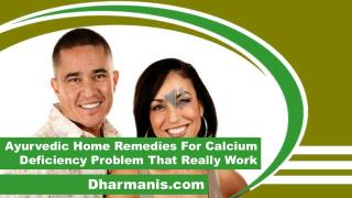 Ayurvedic Home Remedies For Calcium Deficiency Problem That Really Work