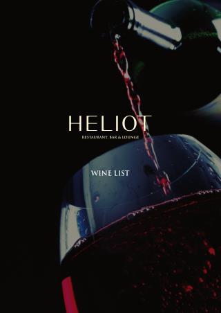 Wine List - Heliot Restaurant, Bar & Lounge - Hippodrome Casino London