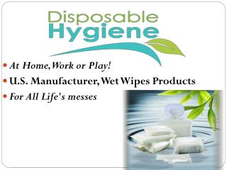 High Quality Wipe Products – Disposable Hygiene