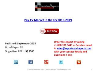 Pay TV Market in the US 2015 – 2019: Cable TV, Satellite TV, IPTV