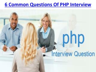 6 Common Questions Of PHP Interview