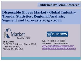 Disposable Gloves Market Application Analysis, Trends, Regional Outlook, Competitive Strategies And Forecasts 2015 - 202
