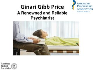 Ginari Gibb Price A Renowned and Reliable Psychiatrist