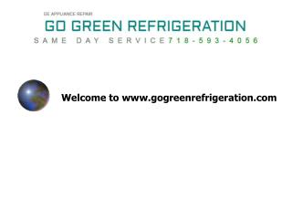 Welcome to www.gogreenrefrigeration.com