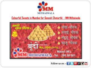 Colourful Sweets in Mumbai for Ganesh Chaturthi - MM Mithaiwala