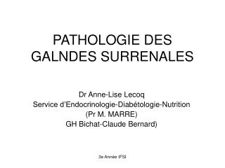 PATHOLOGIE DES GALNDES SURRENALES