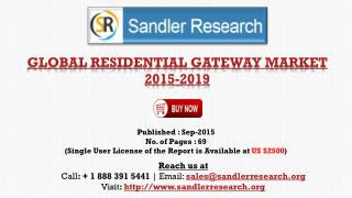 Global Residential Gateway Market Report Profiles Cisco Systems, Comtrend, Huawei Technologies, Pace, ZTE and Other Vend