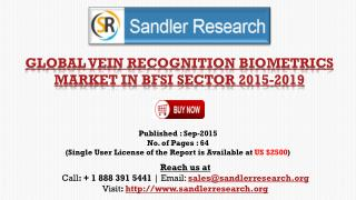 World Vein Recognition Biometrics Market in BFSI sector to Grow at 27.83% CAGR to 2019 Says a New Research Report