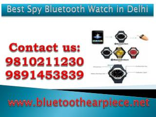 Best Spy Bluetooth Watch in Delhi,9810211230