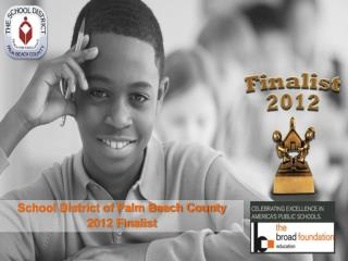 School District of Palm Beach County 2012 Finalist