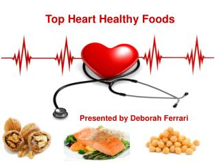 Healthy Heart Diet by Deborah Ferrari