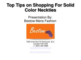 Top Tips on Shopping For Solid Color Neckties
