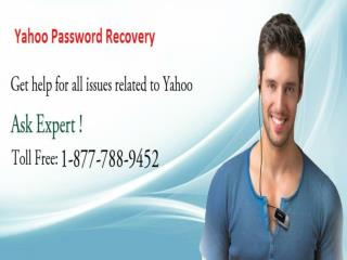 Call Yahoo Password Recovery 1-877-788-9452 To Recover Yahoo Password