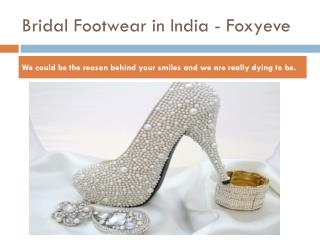 Bridal Shoe Shop and Showroom in Ludhiana - Foxyeve