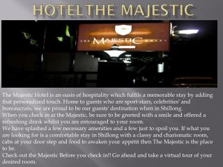 Hotel The Majestic