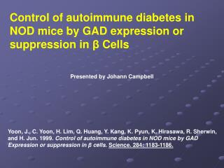 Control of autoimmune diabetes in NOD mice by GAD expression or suppression in  β  Cells