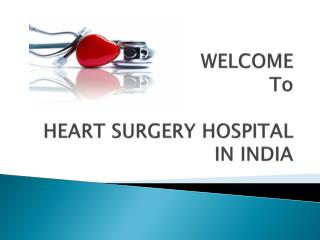 Heart surgery hospital in India