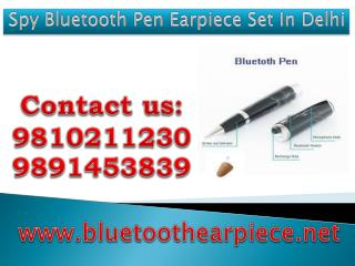 Spy Bluetooth Pen Earpiece Set In Delhi,9810211230