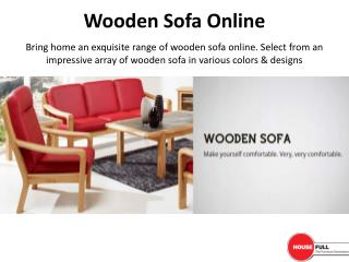 Buy Wooden Sofa Online in India at Housefull.co.in