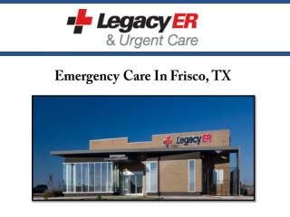 Emergency Care In Frisco, TX