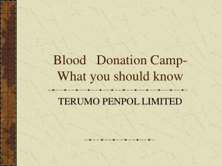 Blood   Donation Camp-What you should know