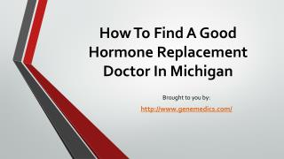 How To Find A Good Hormone Replacement Doctor In Michigan