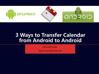 How to Transfer Calendar from Android to Android
