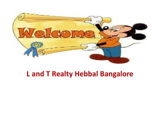 L & T Realty Hebbal