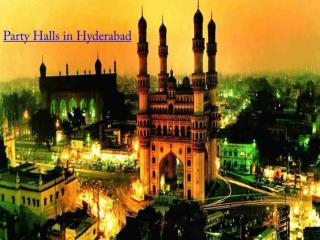 Party halls in Hyderabad